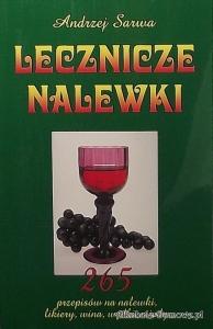 Książka - Lecznicze nalewki A.Sarwa