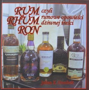 Rum Rhum Ron czyli rumowe opowieści dziwnej treści-J.Hombek