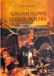 Książka Alkoholowe Dzieje Polski
