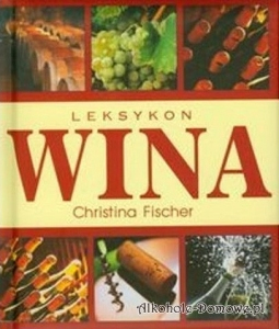 Książka - Leksykon wina Christina Fischer