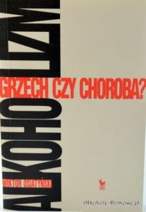 Alkoholizm - grzech czy choroba? - Wiktor Osiatyński